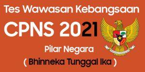 Materi Tes Wawasan Kebangsaan CPNS 2021 Bhinneka Tunggal Ika